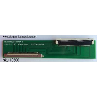 CONECTOR CONVERTODOR / RCA 2300NEGFF0075A-F / LSC320AN08-W / MODELO J32HE840-W01 / PANEL LSC320AN08-W