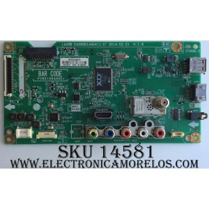MAIN / LG EBU62287601 / EAX65614404 (1.0) / 46SMXL4A-0002 / GJ46P701LK / MODELO 32LB560B-UZ.AUSMLJM / PANEL NC320DXN VSBP1
