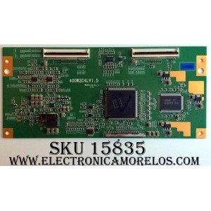 T-CON / SAMSUNG / JVC / HAIER / LJ94-01218E / 400W2C4LV1.5 / SUSTITUTAS LJ94-01218D / LJ94-01218F / PANEL´S LTA400WS-LH1 0T0 / LTA400WS-L02 / MODELOS LNS4092DX / XAA / HLH406BB / LT-40X667