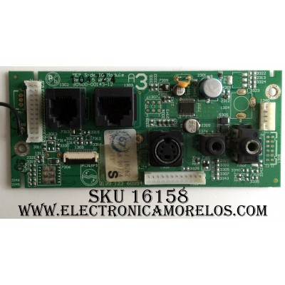 TARJETA INTERFACE PARA INTERNET / PHILIPS 313926718262 / 313912360954 / 3139 267 18262 / REV.1.5 / 90500-00143-12 / PANEL LC260WX2 (SL)(B2) / MODELOS US-26HF7544D/27 / 32MD251D