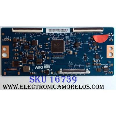 T-CON / HISENSE 55.55T32.C16 / 5555T32C16 / 55T32- C0F / PANEL´S HD550K3U82-K1\S0\GM\ROH / HD550K3U51\S6\GM\ROH / 215446 / MODELOS 55H6D / EL4KAMZ5517T G0V0Q