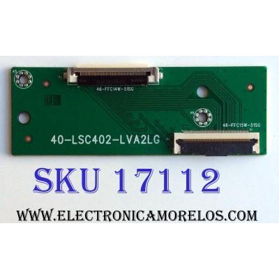T-CON / INTERFACE / TCL 40-LSC402-LVA2LG / 46-FFC14W-51SG / 46-FFC15W-51SG / E248779 / KB6160A / PANEL LVF400SS0TE6 / MODELO 40FS38000