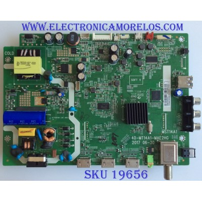 MAIN / INSIGNIA / T8-3MS600-MA200AA / 40-MT14A1-MAE2HG / V8ST14K01-LF1V001 / PANEL T8-32DR310-LPMX4 / MODELO NS-32DR310NA17