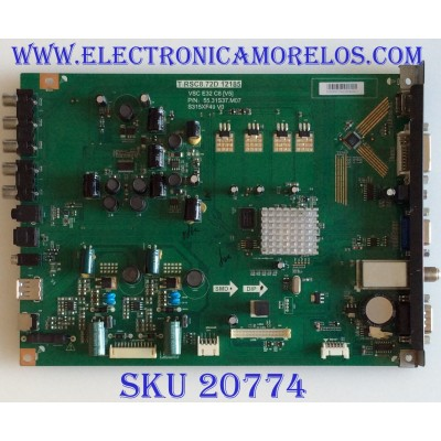 MAIN VIEWSONIC / 5531S37M07 / T.RSC8.72D 12185 / S315XF49 / PANEL 96.31S37003 / MODELO VT3255LED