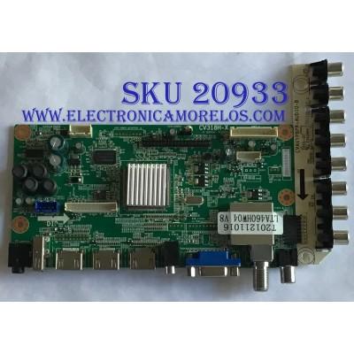 MAIN PROSCAN / T201211016 / CV318H-X / CNC111911014B620 / PANEL'S T460HW04 V.8 / LTA460HW04 V.8 / MODELO PLED4616A