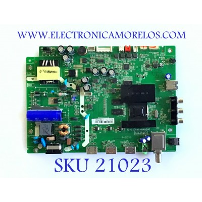 MAIN FUENTE (COMBO) / INSIGNIA / T8-UX38003-MA200AA / 40-UX38M0-MAH2HG / V8-UX38001-LF1V207 / DAF7501766 / PANEL LVW320CSDX E20 V1 / MODELO NS-32DR310NA17