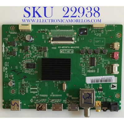 MAIN PARA TV TCL / SVSMST1418-MA200AA / 40-MS14FA-MAA2HG / V8-ST14K01-LF1V2033 / NTV000020A-03408 / PANEL V400HJ6-PE1 C3 / MODELO 40S325