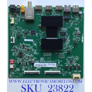 MAIN PARA SMART TV TCL (ROKU) 4K UHD CON HDR10 RESOLUCION (3840 X 2160) / NUMERO DE PARTE 08-CS65TML-LC223AA / 40-MS22T1-MAA2HG / 08-MS22T02-MA300AA / V8-ST22K01-LF1V2252 / PANEL LVU650NDEL CD9W09 / MODELO 65S425