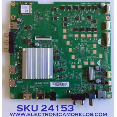 MAIN PARA TV VIZIO / NUMERO DE PARTE 756TXKCB02K005 / XKCB02K005 / 715GA671-M0E-B00-004G / 715GA671-M01-B00-004Y / PANEL TPT500U1-QVN03.U REV:SFB1H / MODELO M50Q7-H1 LTCWZKKW