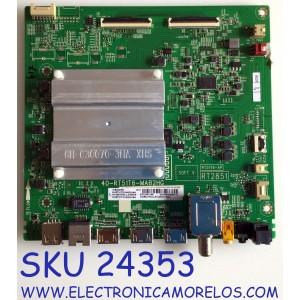 MAIN PARA SMART (ANDROID TV) TV TCL 4K UHD HDR RESOLUCION (3840 x 2160) / NUMERO DE PARTE  08-CS55TML-LC469AA / 40-RT51T6-MAB2HG / 08-RT51T20-MA200AA / 08-RT51T20-MA300AA / GTC008138A / V8-R851T02-LF1V365.015491/ PANEL LVU550NEL CS9W17 / MODELO 55S434