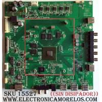 MAIN ((SIN DISIPADOR)) / VIZIO ARS734024020001 / 16T11-1 / 748024120011 / 748.02412.0011 / MODELO E43-E2 LWZ2VWAT