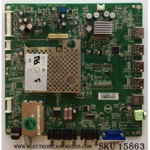 MAIN / VIZIO CBPFTQACB5K043 / TQACB5K04301 / TQACB5K04302 / TQACB5K04303 / TQACB5K04304 / 715G3715-M01-000-004K / MODELO E370VA / E371VA LTLNIAAL / E371VA BGLTKNHYAL /
