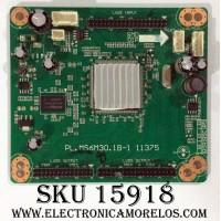 LED DRIVER / RCA A12102529 / PL.MS6M30.1B-1 11375 / RE3342B058-A1 / E214887 / QSC / MODELO LED46C45RQ / PANEL LSC460HJ02-QYE / LSC460HW01
