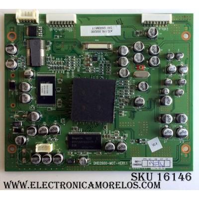 TARJETA DIGITAL / INSIGNIA DHD2600-M0T-VER1.1 / DHD2600-MOT-VER1.1 / DHD2600-MOT / E22416 / DHD2600MOT / VER 1.1 / PANEL V260B1-L01 REV.C1 / MODELO NS-LTDVD26