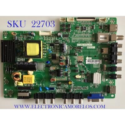 MAIN FUENTE PARA TV TCL / L14020267 / TP.MS18VG.P77 / 02-SHY82P-CHLA01T / V8-MS82PTL-LF1V083 / GLE9510088 / MODELO L32F3309B / ESTA TARJETA ES CHINA Y ES UTILIZADA EN DIFERENTES MARCAS Y MODELOS / ENTRAR A DESCRIPCIÓN DEL PRODUCTO