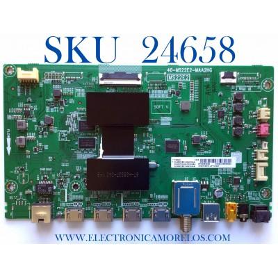 MAIN PARA SMART TV TCL ROKU 4K UHD HDR RESOLUCION (3840 x 2160) / NUMERO DE BOARD 08-CS75CUN-OC406AA / 40-MS22E2-MAA2HG / MS22E2 / 08-MS22E03-MA200AA / 08-MS22E03-MA300AA / PANEL LVU750NDEL CD9W03 / MODELO 75S431